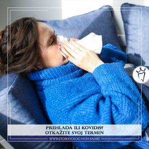 Prehlada otežava svaku stomatološku intervenciju i utiče na njen kvalitet